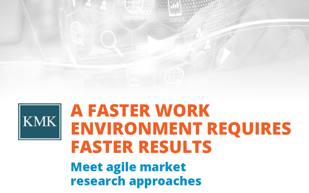 Agile Market Research Approaches, the Way to Faster Results